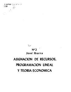 '20 O ASIGNACION DE RECURSOS, PROGRAMACION LINEAL Y TEORIA ECONOMICA