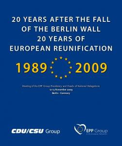 20 YEARS AFTER THE FALL OF THE BERLIN WALL 20 YEARS OF EUROPEAN REUNIFICATION