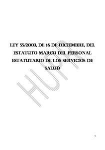 2003, de 16 de diciembre, del Estatuto Marco del personal estatutario de los servicios de salud