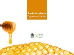 2003 por el que se aprueba la Norma de calidad relativa a la miel
