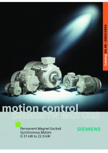 2004. motion control. Permanent Magnet Excited Synchronous Motors 0.31 kw to 22.9 kw
