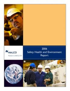 2006 Safety Health and Environment Report