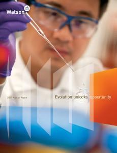 2007 Annual Report Evolution unlocks opportunity