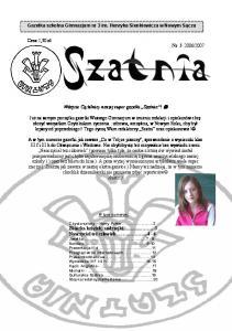 2007. Witajcie Czytelnicy naszej super gazetki Szatnia!