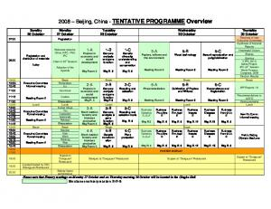2008 Beijing, China - TENTATIVE PROGRAMME Overview