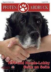 2008. HTV und Hunde-Lobby. Seite an Seite. Hunde-Lobby e.v. FREIE (UND) HUNDESTADT HAMBURG