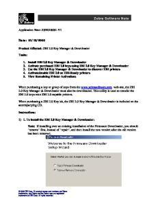 2008. Product Affected: ZBI 2.0 Key Manager & Downloader. Tasks: