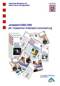 2009 der Hessischen Arbeitsschutzverwaltung