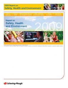 2009 Report on Safety, Health and Environment