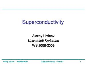 2009 Superconductivity: Lecture 2 1