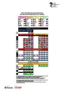 2010 IIHF Weltmeisterschaft Spielplan 2010 IIHF World Championship Game Schedule