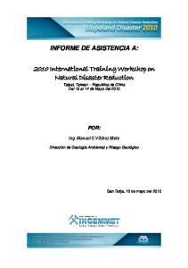 2010 International Training Workshop on Natural Disaster Reduction