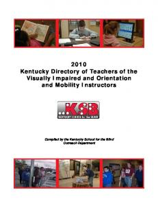 2010 Kentucky Directory of Teachers of the Visually Impaired and Orientation and Mobility Instructors