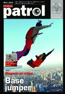2010 UCIECZKA Z ALCATRAZ. strona 4. strona 7 Bieganie po niebie Base jumper. strona 14