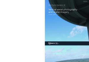 2010. Vertical aerial photography and digital imagery. RICS Practice Standards, UK. 5th edition, guidance note