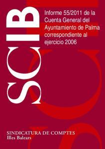 2011 de la Cuenta General del Ayuntamiento de Palma correspondiente al ejercicio 2006