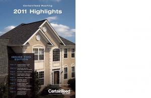 2011 Highlights INSIDE THIS EDITION. CertainTeed Roofing. Highland Slate IR. Solar Reflective Shingles. EnerGen Solar Roofing