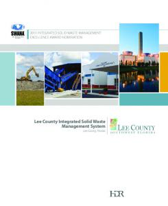 2011 INTEGRATED SOLID WASTE MANAGEMENT EXCELLENCE AWARD NOMINATION. Lee County Integrated Solid Waste Management System Lee County, Florida
