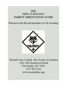2011 NEW CUB SCOUT PARENT ORIENTATION GUIDE