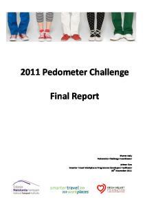 2011 Pedometer Challenge. Final Report. Sharon Daly Pedometer Challenge Coordinator