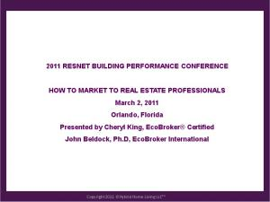2011 RESNET BUILDING PERFORMANCE CONFERENCE