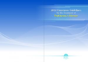 2012 Consensus Guidelines for the Treatment of Parkinson s Disease