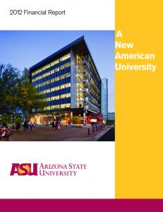 2012 Financial Report. A New American University