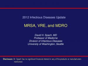 2012 Infectious Diseases Update. MRSA, VRE, and MDRO