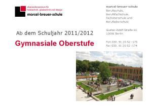 2012. marcel-breuer-schule Berufsschule, Berufsfachschule, Fachoberschule und Berufsoberschule