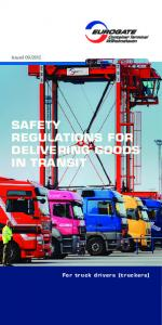 2012 SAFETY REGULATIONS FOR DELIVERING GOODS IN TRANSIT. For truck drivers (truckers)