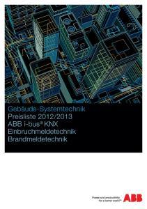 2013 ABB i-bus KNX Einbruchmeldetechnik Brandmeldetechnik