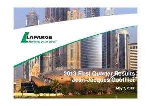 2013 First Quarter Results Jean-Jacques Gauthier