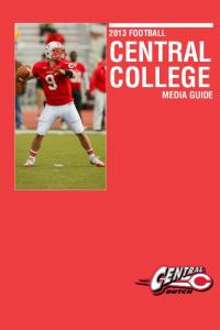 2013 FOOTBALL CENTRAL COLLEGE 2009 FALL MEDIA GUIDE CENTRAL MEDIA GUIDE IFC IFC