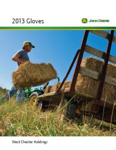 2013 Gloves. West Chester Holdings