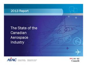 2013 Report. The State of the Canadian Aerospace Industry