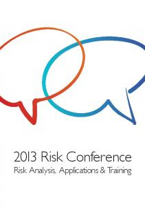 2013 Risk Conference Risk Analysis, Applications & Training