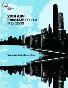 2014 ABS JULY PROSTATE SCHOOL. Westin River North Chicago, Illinois