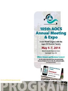 2014 Annual Meeting is Mobile. Connect. Anytime. Anywhere. am.aocs.org. AnnualMeeting.aocs.org