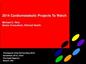 2014 Cardiometabolic Projects To Watch