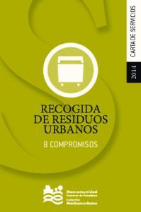 2014 CARTA DE SERVICIOS RECOGIDA DE RESIDUOS URBANOS 8 COMPROMISOS