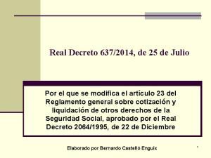 2014, de 25 de Julio