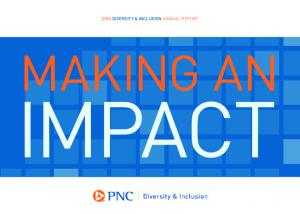 2014 DIVERSITY & INCLUSION ANNUAL REPORT MAKING AN IMPACT