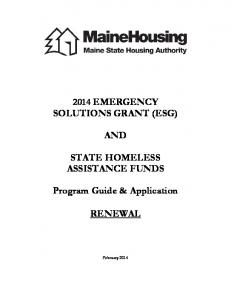 2014 EMERGENCY SOLUTIONS GRANT (ESG) AND STATE HOMELESS ASSISTANCE FUNDS. Program Guide & Application RENEWAL