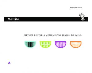 2014 FEDVIP Dental METLIFE DENTAL. A MONUMENTAL REASON TO SMILE