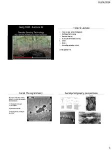2014. Geog Lecture 32. Today s Lecture. Aerial photography perspectives. Aerial Photogrammetry
