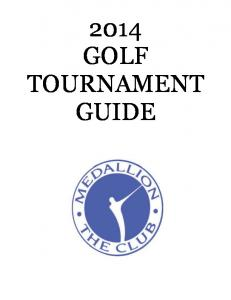 2014 GOLF TOURNAMENT GUIDE