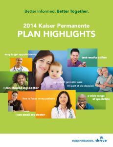 2014 Kaiser Permanente PLAN HIGHLIGHTS