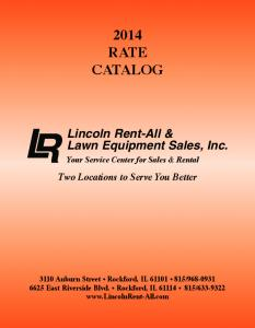 2014 RATE CATALOG. Your Service Center for Sales & Rental. Two Locations to Serve You Better