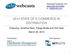 2014 STATE OF E-COMMERCE IN DISTRIBUTION