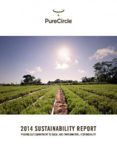 2014 SUSTAINABILITY REPORT PROVING OUR COMMITMENT TO SOCIAL AND ENVIRONMENTAL RESPONSIBILITY